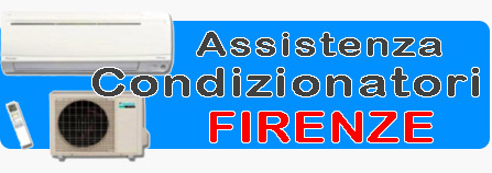 Assistenza Condizionatori Firenze